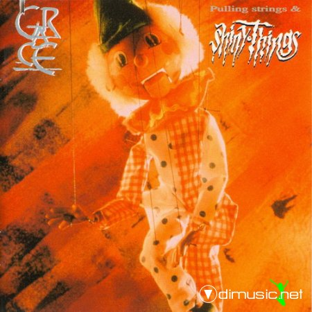 Grace – Pulling Strings And Shiny Things 1994