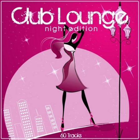 Club Lounge Night Edition (2013)