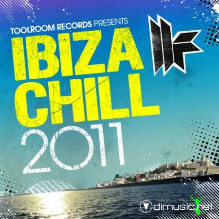 VA - Toolroom Records:Ibiza Chill 2011 (2011)