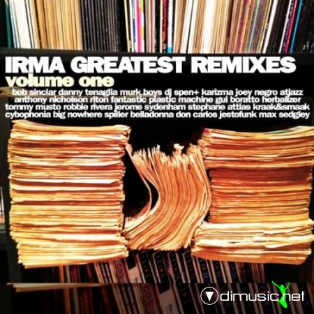 VA - Irma Greatest Remixes, Vol. 1 (2013)