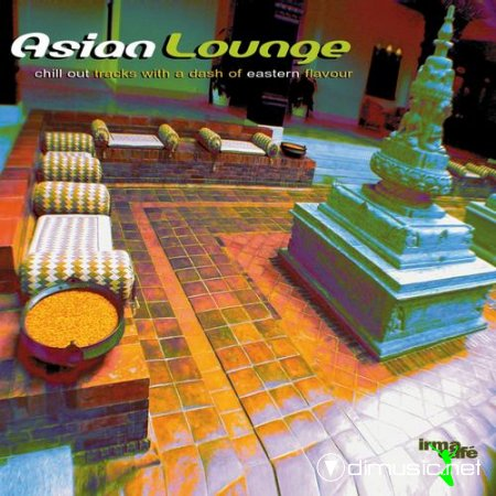 VA - Asian Lounge (Chill Out Tracks With a Dash of Eastern Flavour) (2013)