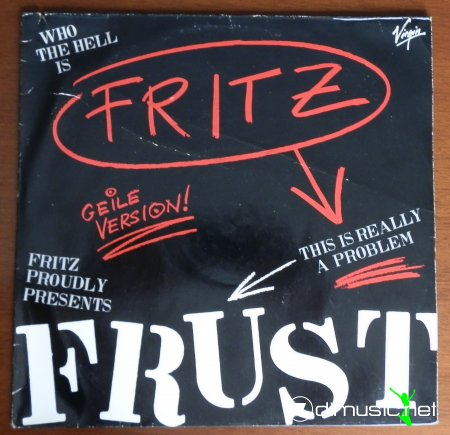 Fritz - Frust (This Is Really A Problem) .,Vinyl 12 (1984)