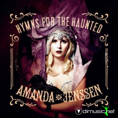 Amanda Jenssen - Hymns For The Haunted (2012)