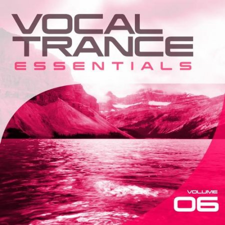 Vocal Trance Essentials Vol 6 (2013)