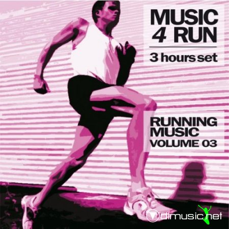 VA - Music 4 Run: 3 Hours Set, Vol. 3 (Running Music)(2013)