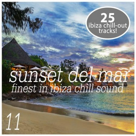 Sunset del Mar Vol 11 - Finest In ibiza Chill (2013)