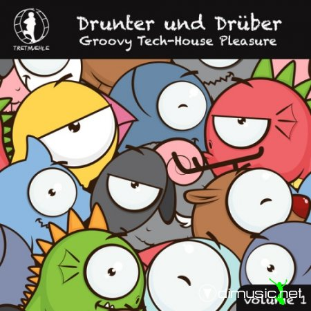 VA - Drunter Und Druber Vol 1 (Groovy Tech House Pleasure!) (2013)
