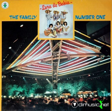 THE FAMILY NUMBER ONE - Lara De Bahia (1984)