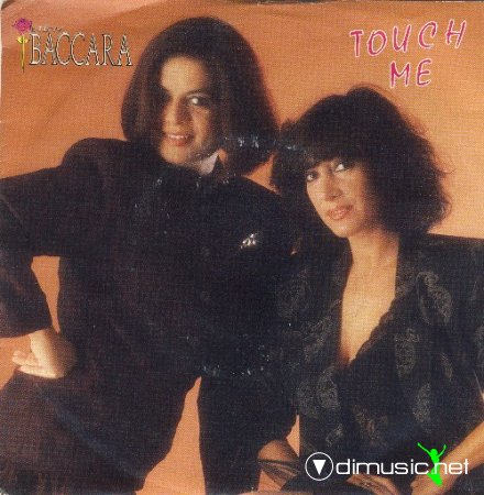 New Baccara – Touch Me - Single 7'' - 1989