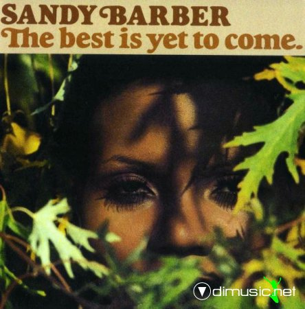 Sandy Barber - The Best Is Yet To Come (1977)