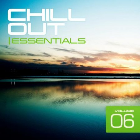 Chill Out Essentials Vol. 6 (2013)