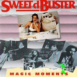 Sweet d'Buster - Magic Moments (1992)