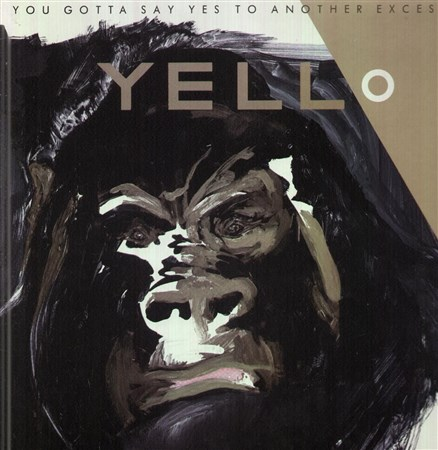 Yello - You Gotta Say Yes to Another Exces (2005)