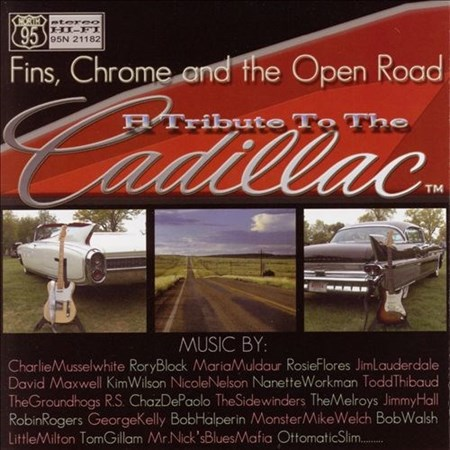 Fins Chrome & The Open Road: A Tribute To The Cadillac (2005)