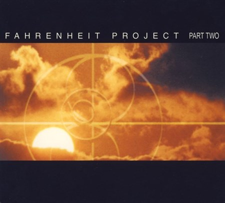 Fahrenheit Project Part Two (2001) (FLAC)