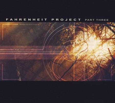 Fahrenheit Project Part Three (2002) (FLAC)