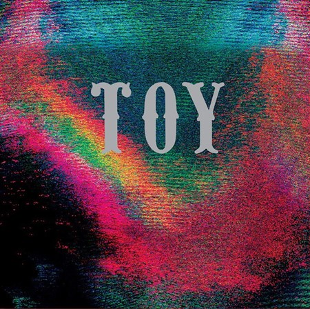 TOY – Toy (2012)