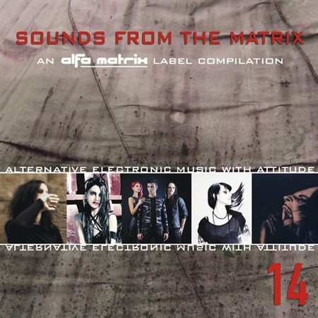 Sounds From The Matrix 14 (2013)