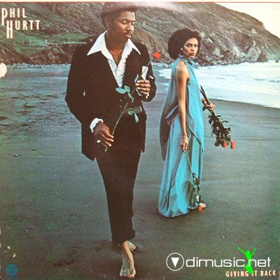 Phil Hurtt - Giving It Back (Vinyl, LP, Album)