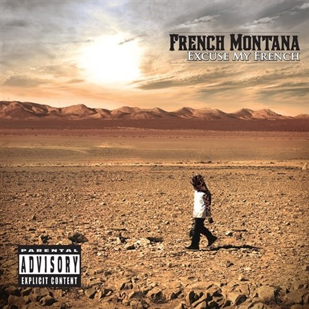 French Montana - Excuse My French (Deluxe Edition) (2013)