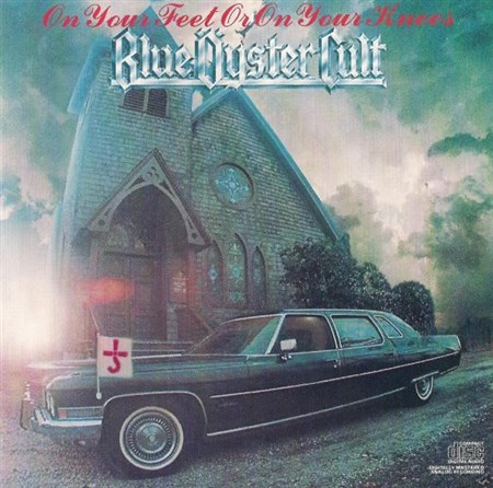Blue Oyster Cult - On Your Feet Or On Your Knees - 1975 (1990)