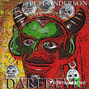 Pete Anderson - Daredevil CD