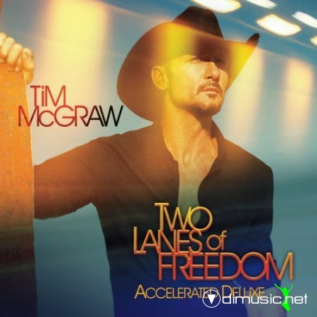 Tim McGraw - Two Lanes Of Freedom-(Deluxe Edition)-2013