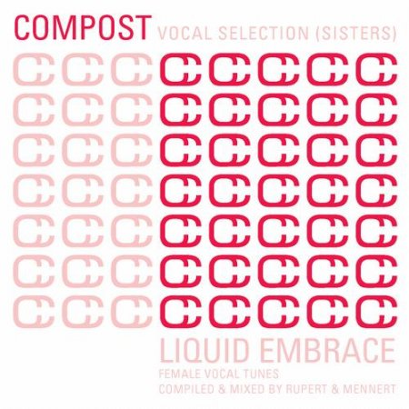 Compost Vocal Selection Sisters - Liquid Embrace - Female Vocal Tunes (2013)