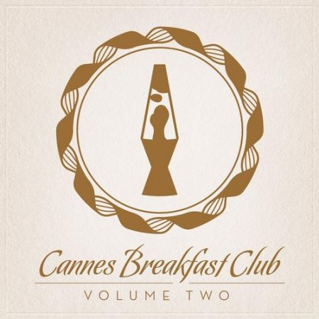 Cannes Breakfast Club Volume Two (2013)