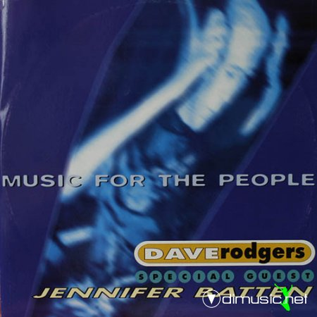 Dave Rodgers – Music For The People - Single 12'' - 1995