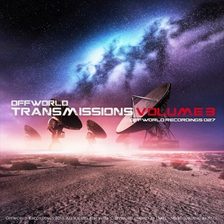Offworld Transmissions Volume 3 (2013)