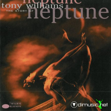 Tony Williams - The Story Of Neptune [1992]