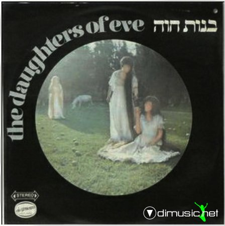 The Daughters of Eve - The Daughters of Eve (1973) Vinyl-Rip