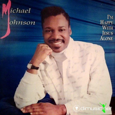 Michael Johnson - I'm happy with jesus alone (1989) lp