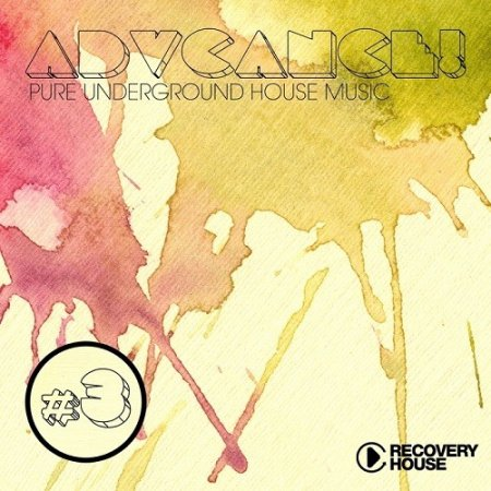 Advance! Vol 3 Pure Underground House Music (2013)