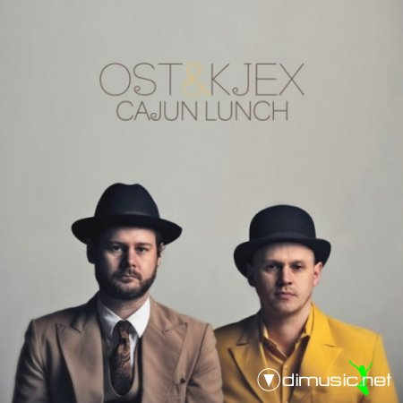 Ost & Kjex - Cajun Lunch (2010)