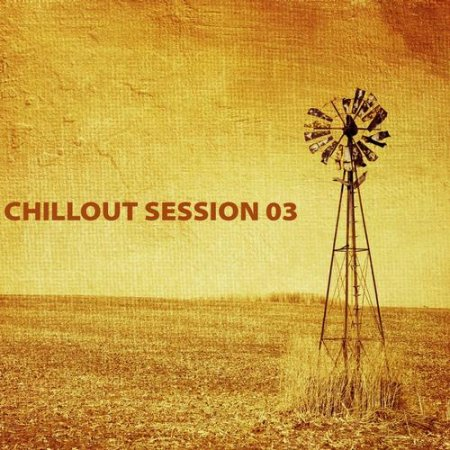 Chillout Session Vol 03 (2013)