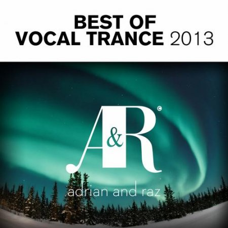 Adrian and Raz - Best Of Vocal Trance (2013)