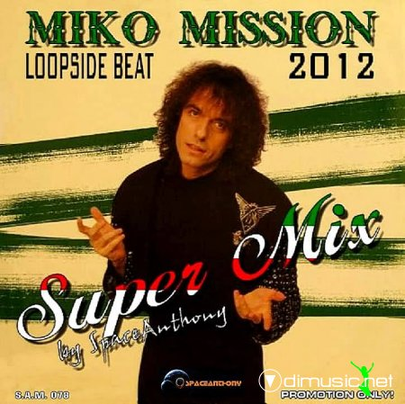 Miko Mission - Loopside Beat (Super Mix)