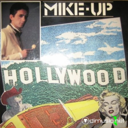 Mike Up - Hollywood