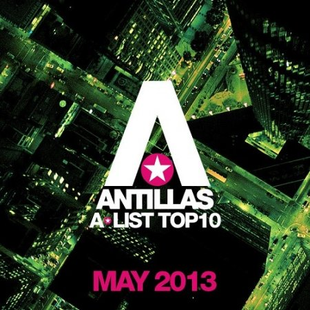 Antillas A-List Top 10 - May (2013)