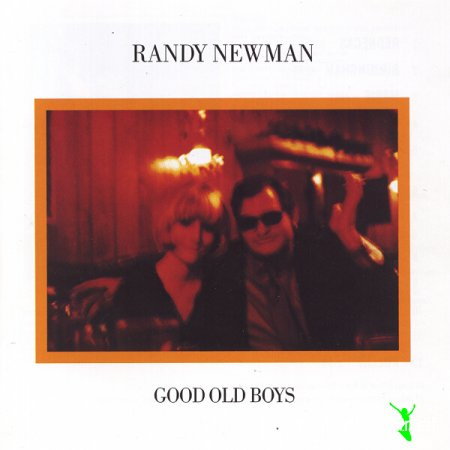 Randy Newman – Good Old Boys - 1974