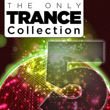 The Only Trance Collection 05 (2013)