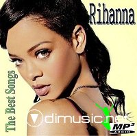 Rihanna - The Best Songs (2013)