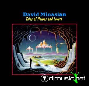 David Minasian - Tales Of Heroes And Lovers (1984)