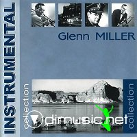 Glenn Miller - Instrumental Collection (2002)