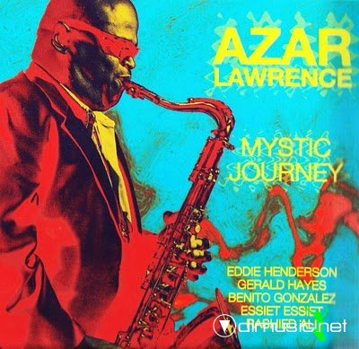 Azar Lawrence - Mystic Journey (2010)