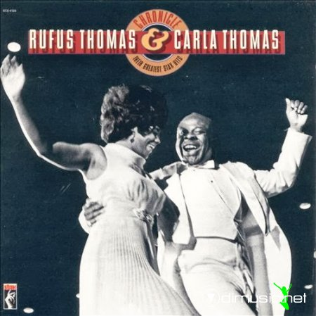 Rufus Thomas & Carla Thomas - Chronicle Their greatest stax hits (1991) CD