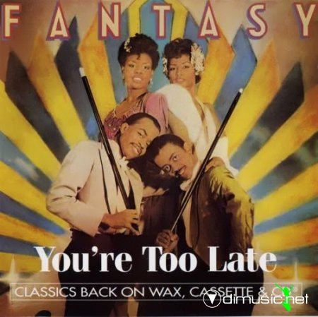 Fantasy - You're too late (1994)