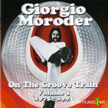 Giorgio Moroder - On the groove train Vol.1 (1975-1993) (2012) CD